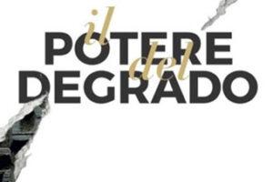 """LA POLITICA DEL """"DEGRADO"""""""